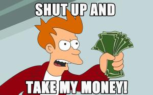 Shut-up-and-take-my-money-300x188.jpg